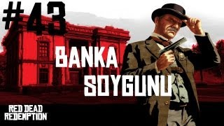 Red Dead Redemption - Bölüm 43 - Banka Soygunu (PS3/X360) [HD]