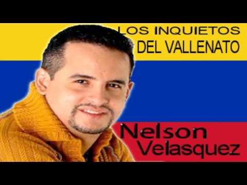 Nelson Velasquez Los Inquietos Del Vallenato Volumen.1 2014