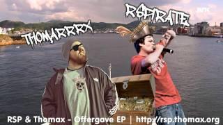 RSP & Thomax - Harstad & Bodø (Offergave EP)