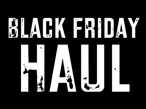 MY BLACK FRIDAY | Haul