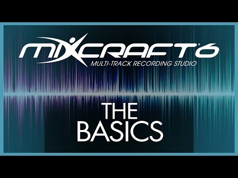 Mixcraft 6 Tutorial - 1# The Basics