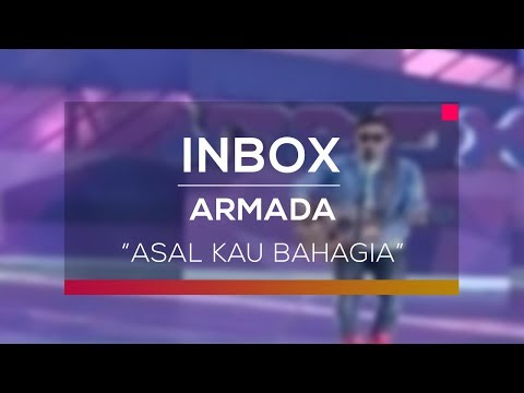 Armada - Asal Kau Bahagia (Live On Inbox)
