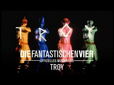 Die Fantastischen Vier - Troy