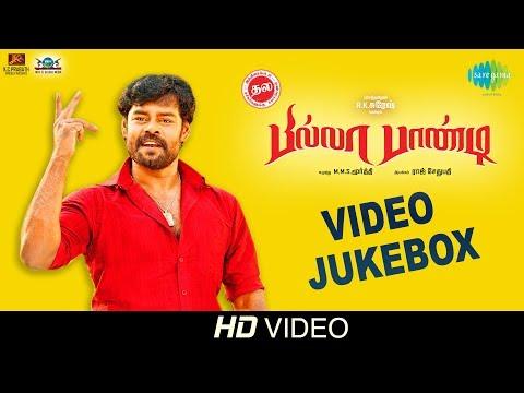 Billa Pandi   Video Jukebox   R.K.Suresh   Ilayavan   Raj Sethupathy   Chandini   Indhuja