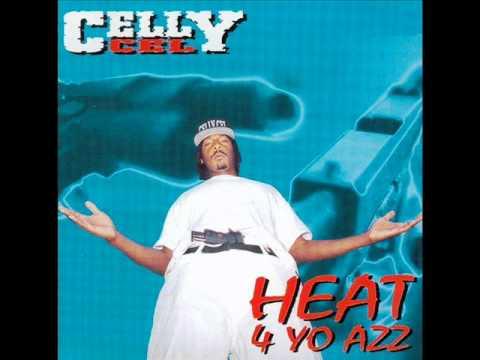06. Gin Wit No Juice.- Celly Cel - Heat 4 Yo Azz (1994)