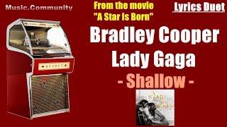 Lyrics(Duet) - Bradley Cooper & Lady Gaga - Shallow (A Star Is Born)