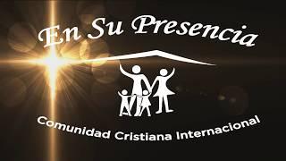 Aquí Estoy - CCI. En Su Presencia (Cover - Jaime Murrel )