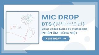 [Phiên âm Tiếng Việt] MIC Drop – BTS