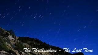 Watch Thrillseekers The Last Time video