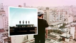 OCALA - Full Album 2016