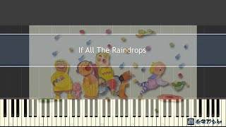 Kids Song - If All The Raindrops (Synthesia)