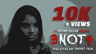 3NOT4 | MALAYALAM SHORT FILM | 2019 | NITHIN NAZAR | THE HANGOVER CLUB