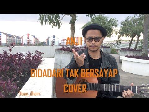 Anji - Bidadari Tak Bersayap (Rooftop Version) || Cover by Ilham Akbar