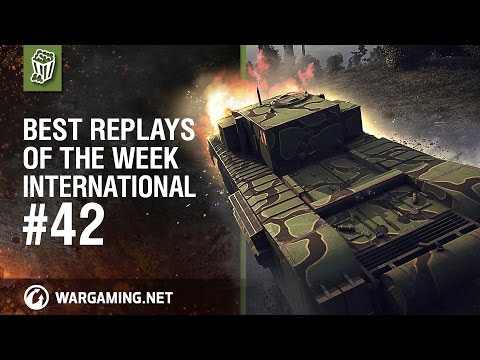 World Of Tanks PC - Best Replays Of The Week - Ep 42