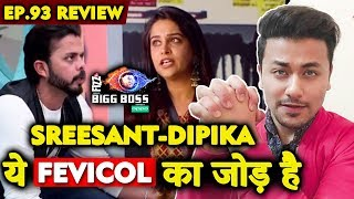 No One can BREAK Sreesanth And Dipika BOND | Bigg Boss 12 Ep.93 Review