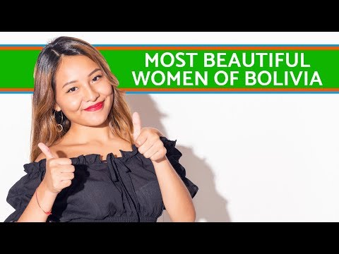 The most beautiful women of Bolivia