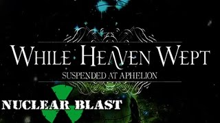 WHILE HEAVEN WEPT - Souls In Permafrost (LYRIC VIDEO)