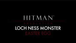 Hitman: Absolution - Loch Ness Monster Easter Egg