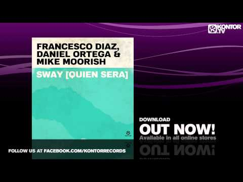 Sonerie telefon » Francesco Diaz, Daniel Ortega & Mike Moorish – Sway (Quien Sera) (Single Teaser)