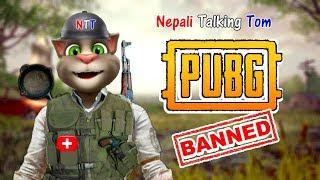 Nepali Talking Tom - PUBG BANNED in NEPAL Comedy Video 2019 - Talking Tom Nepali Comedy Video