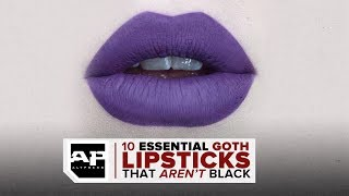 From Jeffree Star Cosmetics to M.A.C.–10 Essential Goth Lipsticks that AREN'T Black