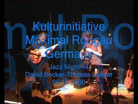 Jazz Night 44-David Becker-Thomas Langer-Improvisation-Live@Maximal-Rodgau