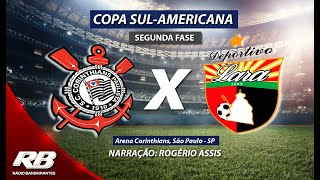 Copa SulAmericana Corinthians X Deportivo Lara AO VIVO