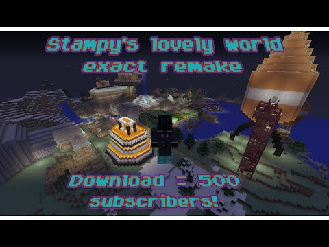 Stampy's lovely world exact remake! 500 subscribers=Download