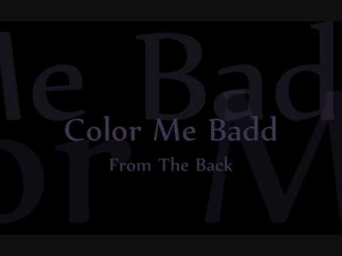 Color Me Badd - From The Back
