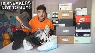 10 Hype Sneakers Not To Buy In 2019...