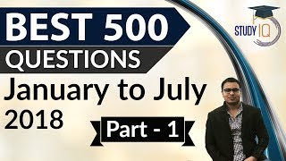500 Best Current Affairs of last 7 months - Part 1 - January to July 2018