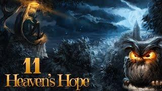 Heaven's Hope #011 - Anselm verlässt das Licht der Welt