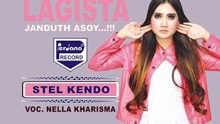 Nella Kharisma  - Lagista - Stel kendo [Official]