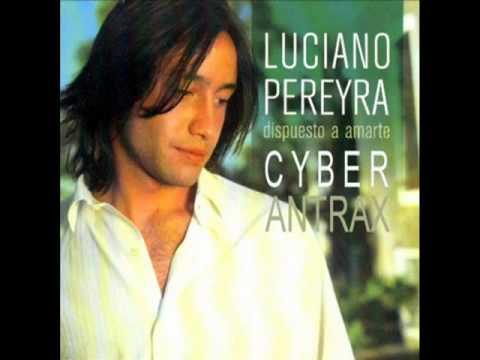 Dispuesto A Amarte - Luciano Pereyra Video Y Letra video