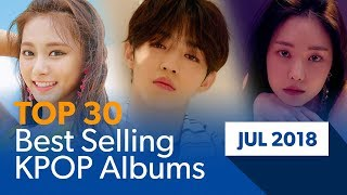 [TOP 30] Best selling K-POP albums|July 2018 (Based on Hanteo Chart)