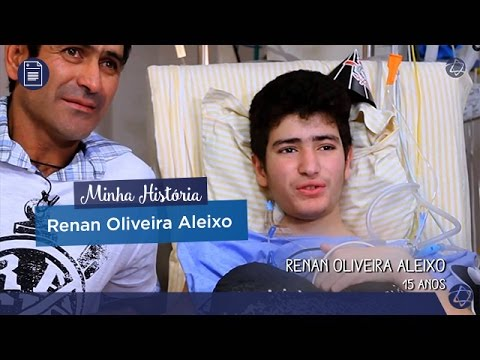 Vídeo - Minha História - Renan Oliveira Aleixo