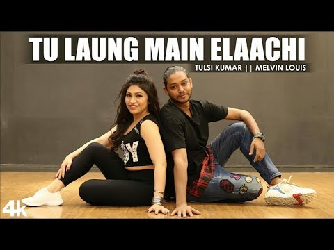 Tu Laung Main Elaachi Dancing Video Song | Tulsi Kumar | Melvin Louis | Luka Chuppi