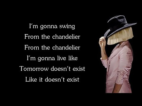 Sia- Chandelier (Lyrics) - music playlist