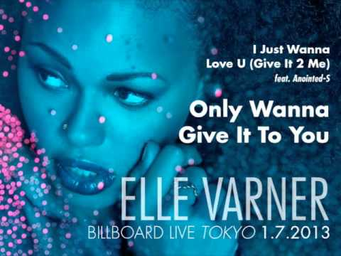 Elle Varner - I Just Wanna Love U / Only Wanna Give It To You (Tokyo 2013)