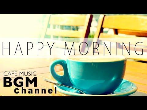 download lagu 【Happy Morning Jazz Mix】Jazz & Bossa Nova Music - Relaxing Cafe Music For Study + Work gratis