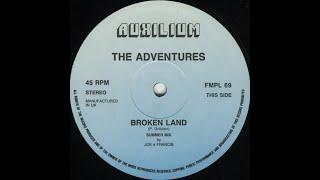 The Adventures - Broken Land (Summer Remix)