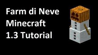 Minecraft 1.3-Farm di Neve
