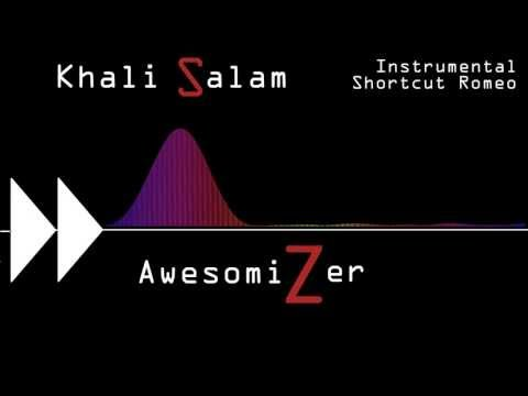 Khali Salam Dua Instrumental - Shortcut Romeo AwesomiZer