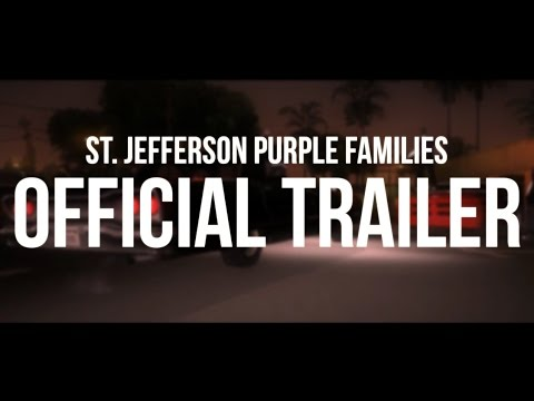 LS-RP.net || St. Jefferson Purple Families - Trailer