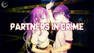 ☆Nightcore ~ Partners in Crime 「Switching Vocals」