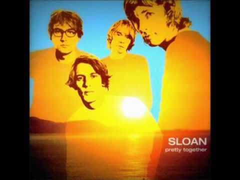 Sloan - If It Feels Good Do It