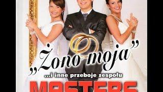 Masters - Żono Moja (Cała Płyta)