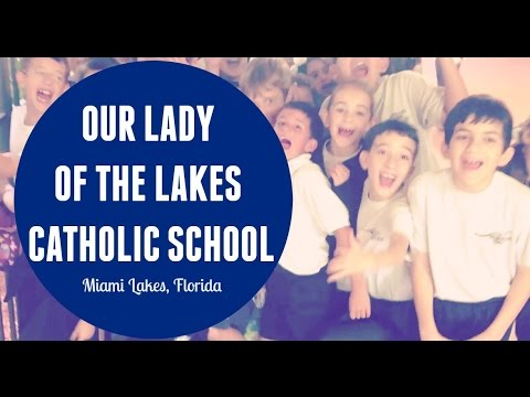 Our Lady of the Lakes Catholic School Promo Video Miami Lakes, FL