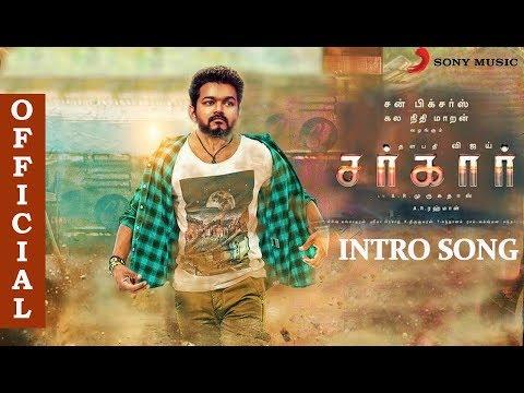 Sarkar - Intro Song :  Vijay | Keerthi Suresh | A.R. Rahman | Thalapathy Vijay