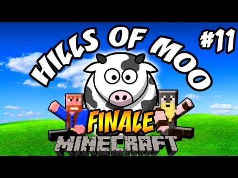 Minecraft: Hills of Moo | Ep.11 - FINALE, Dumb and Dumber